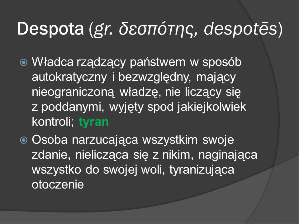 Despota (gr. δεσπότης, despotēs)