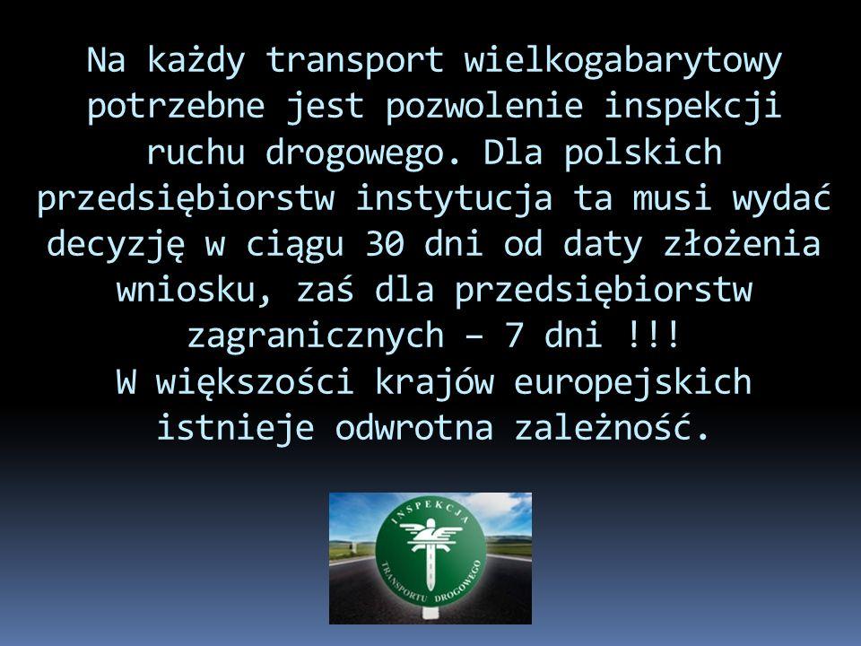 Na każdy transport wielkogabarytowy potrzebne jest pozwolenie inspekcji ruchu drogowego.