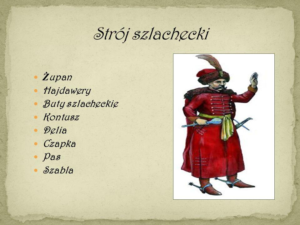 Strój szlachecki Żupan Hajdawery Buty szlacheckie Kontusz Delia Czapka