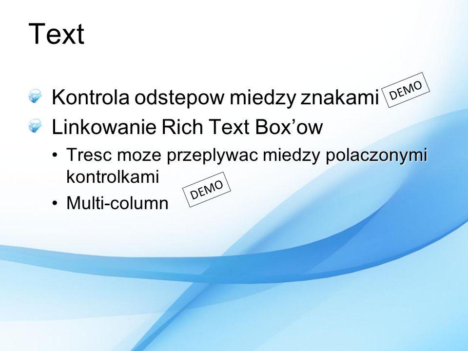 Text Kontrola odstepow miedzy znakami Linkowanie Rich Text Box'ow