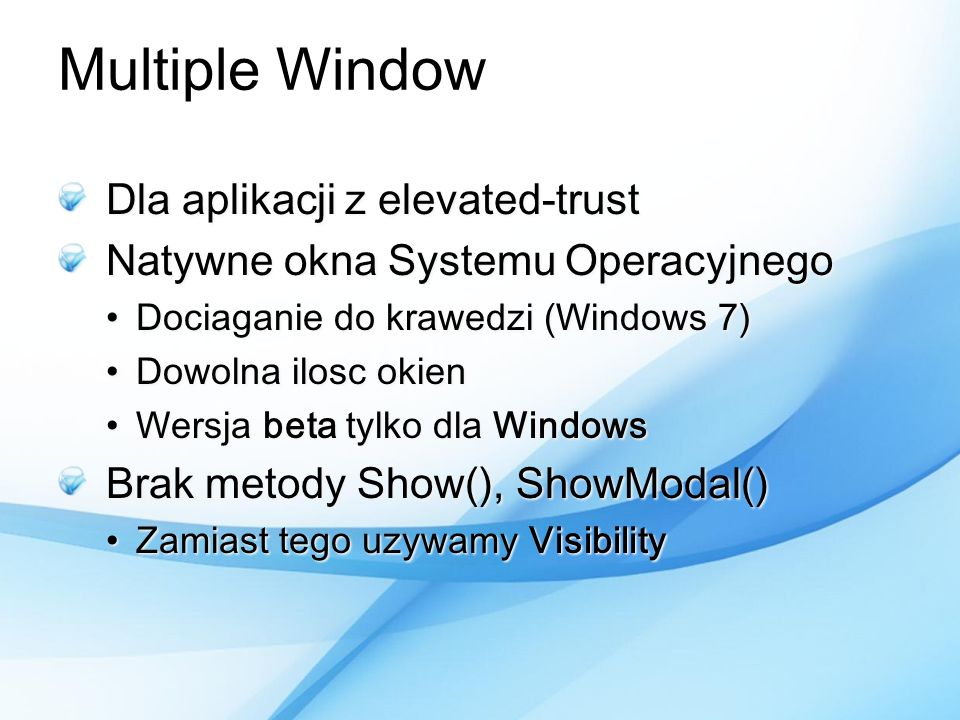 Multiple Window Dla aplikacji z elevated-trust