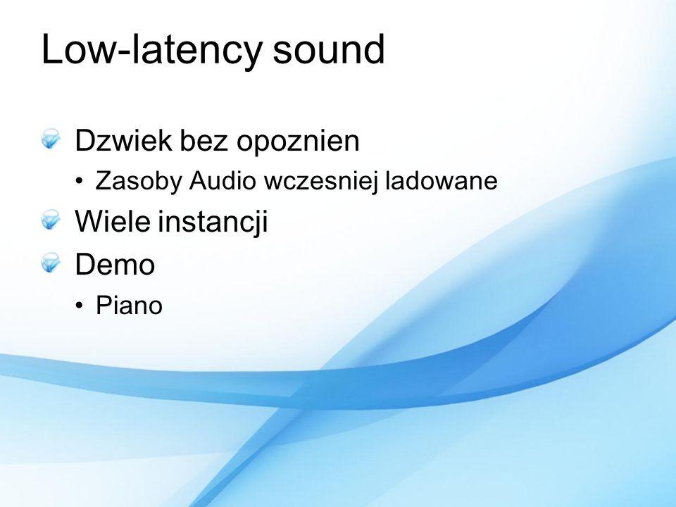 Low-latency sound Dzwiek bez opoznien Wiele instancji Demo
