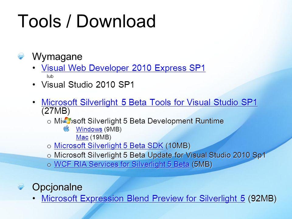 Tools / Download Wymagane Opcjonalne