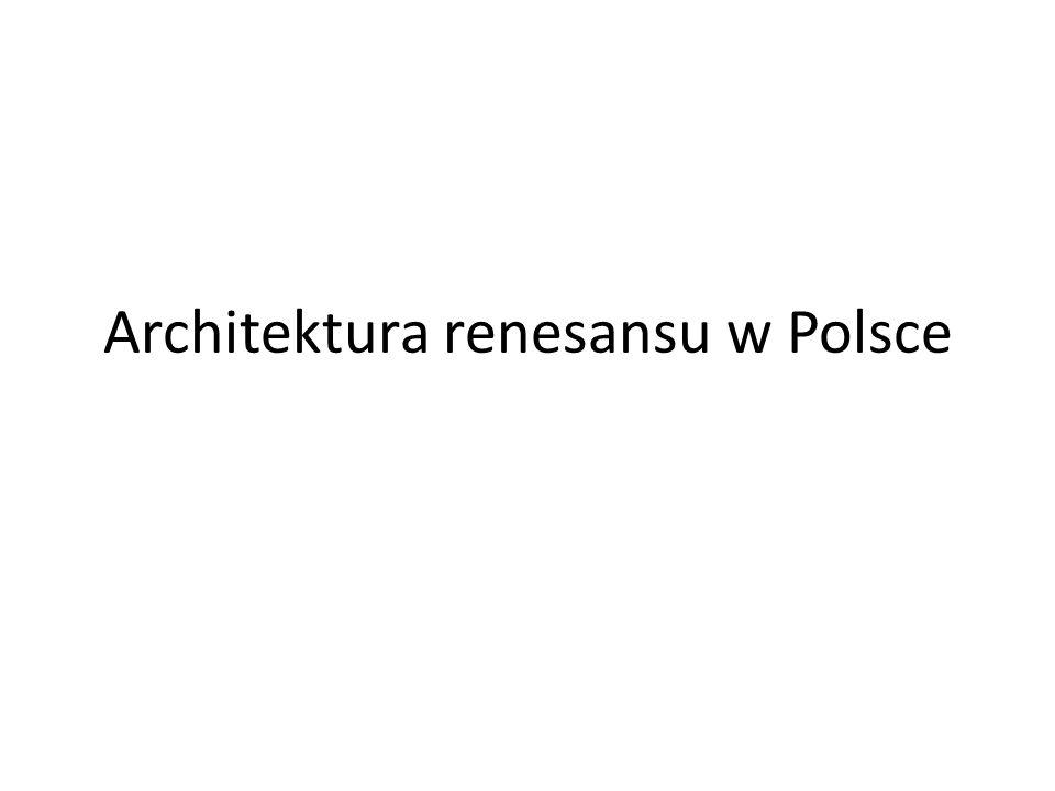 Architektura renesansu w Polsce