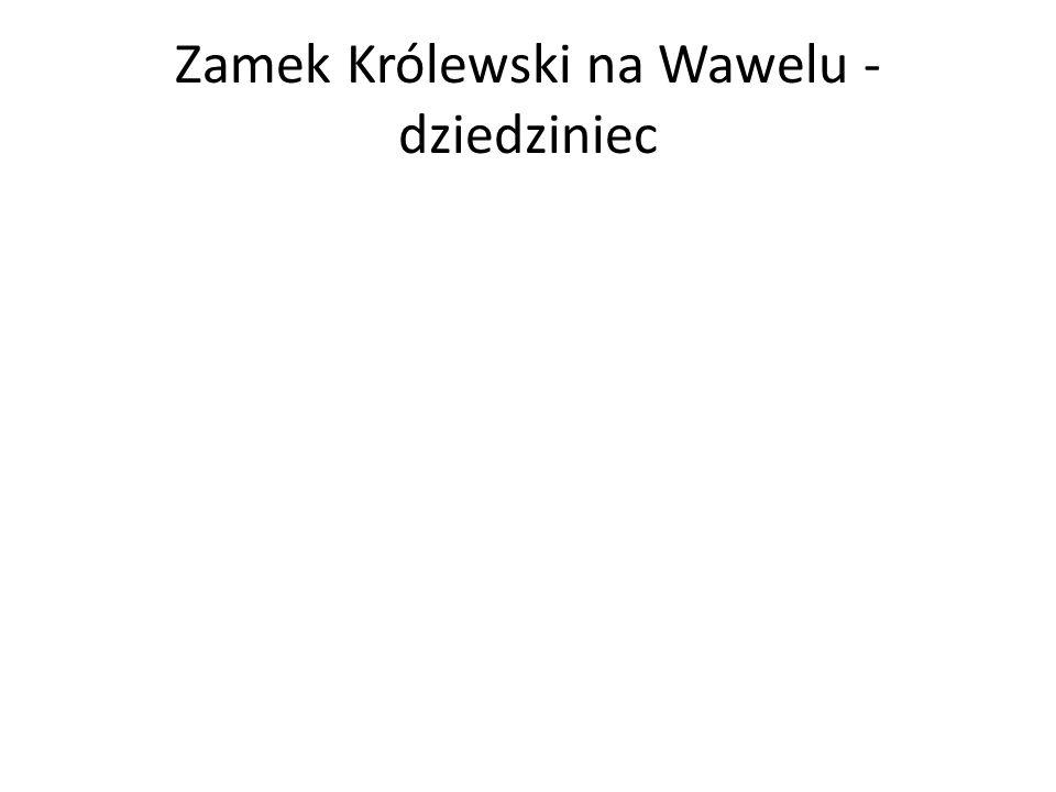 Zamek Królewski na Wawelu - dziedziniec