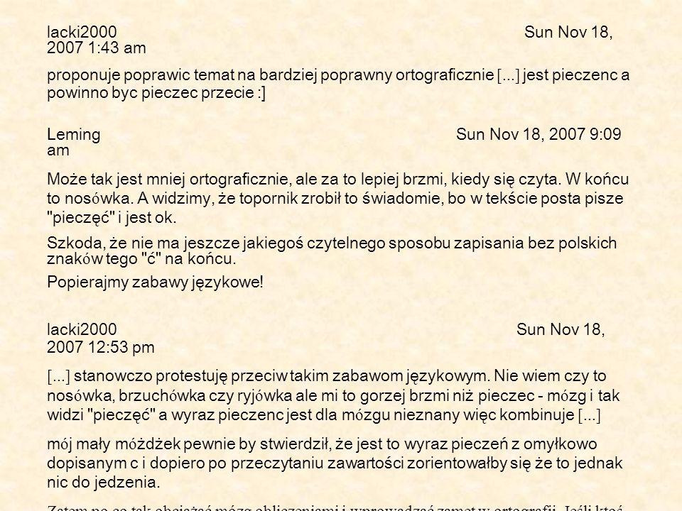 Popierajmy zabawy językowe! lacki2000 Sun Nov 18, 2007 12:53 pm