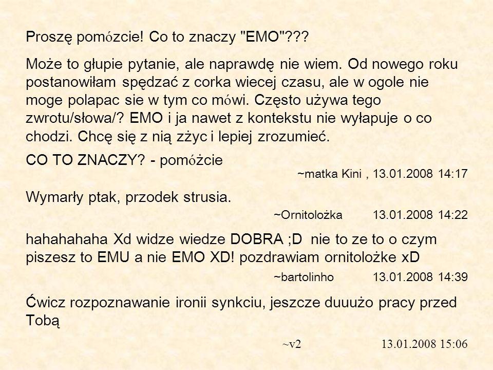 Proszę pomózcie! Co to znaczy EMO