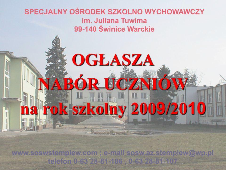 OGŁASZA NABÓR UCZNIÓW na rok szkolny 2009/2010