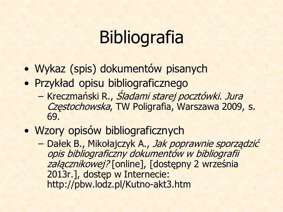Bibliografia Wykaz (spis) dokumentów pisanych