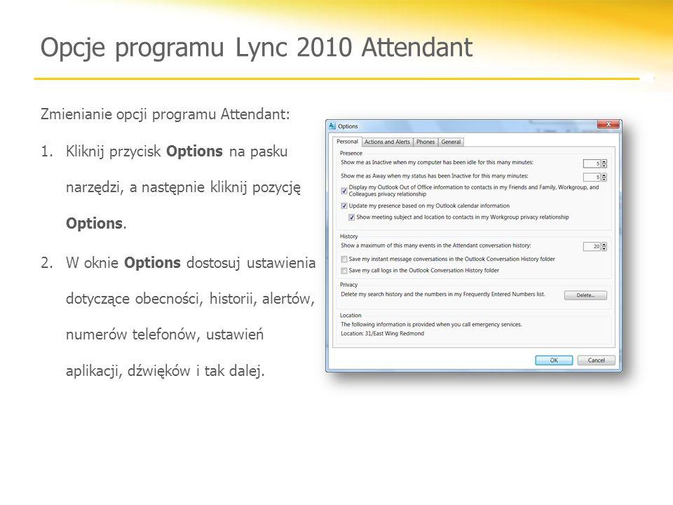 Opcje programu Lync 2010 Attendant