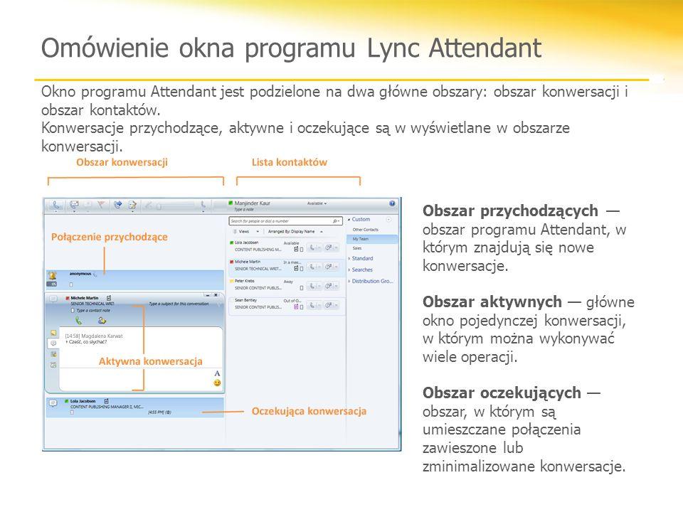 Omówienie okna programu Lync Attendant