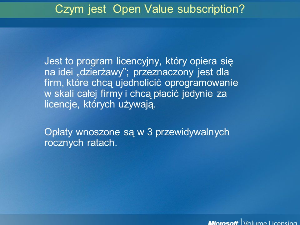 Czym jest Open Value subscription