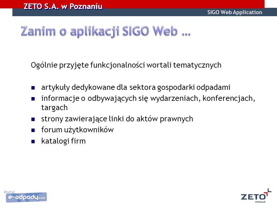 Zanim o aplikacji SIGO Web …