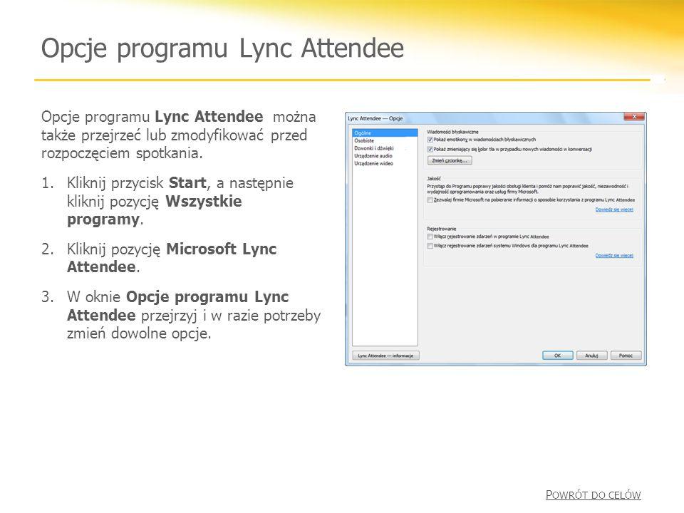Opcje programu Lync Attendee