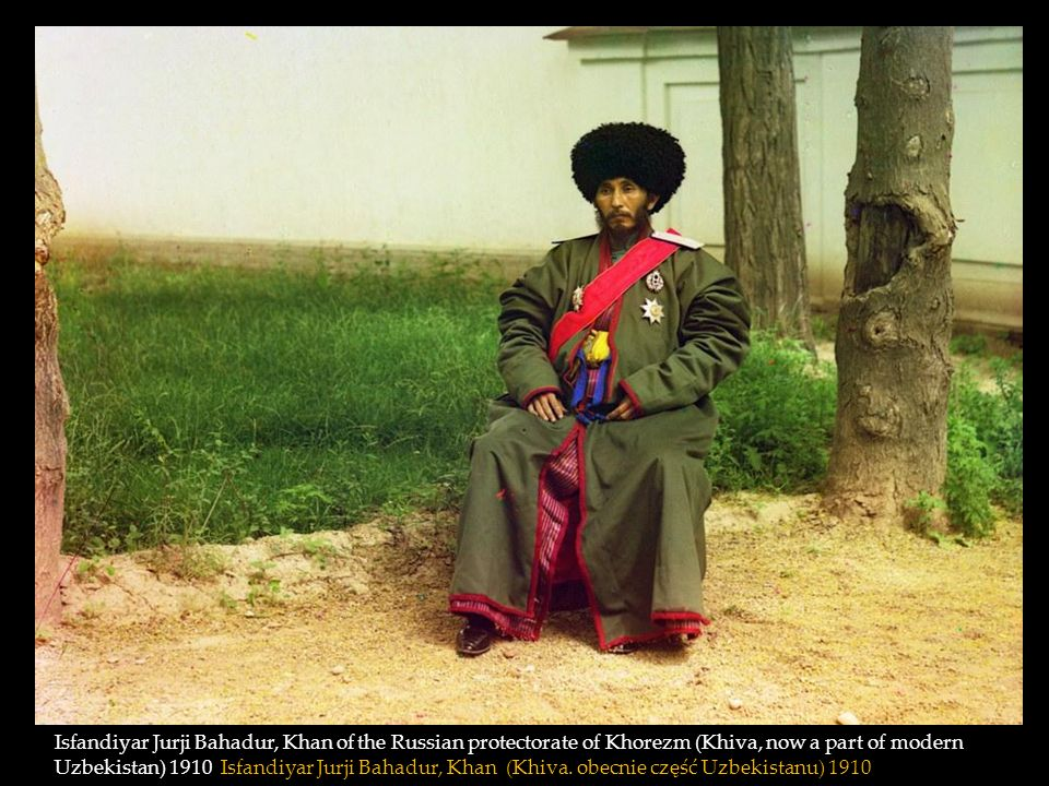 Isfandiyar Jurji Bahadur, Khan of the Russian protectorate of Khorezm (Khiva, now a part of modern Uzbekistan) 1910 Isfandiyar Jurji Bahadur, Khan (Khiva.