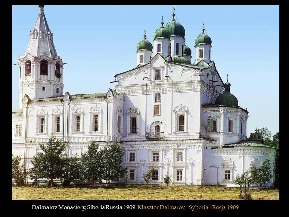 Dalmatov Monastery, Siberia Russia 1909 Klasztor Dalmatov, Syberia - Rosja 1909