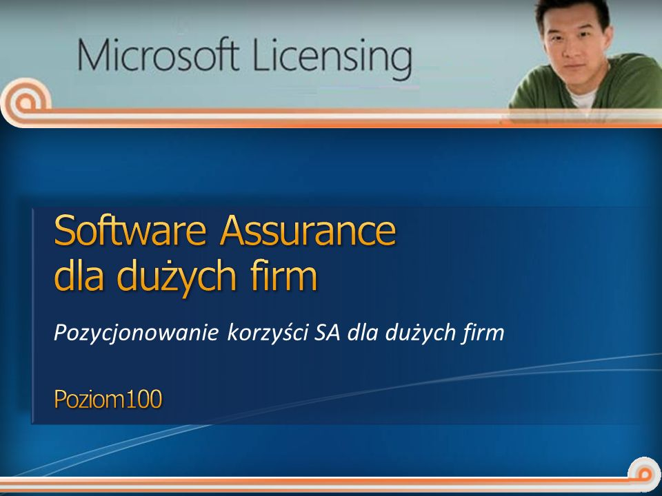Software Assurance dla dużych firm