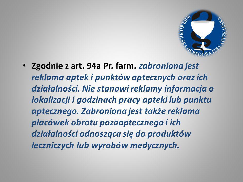 Zgodnie z art. 94a Pr. farm.