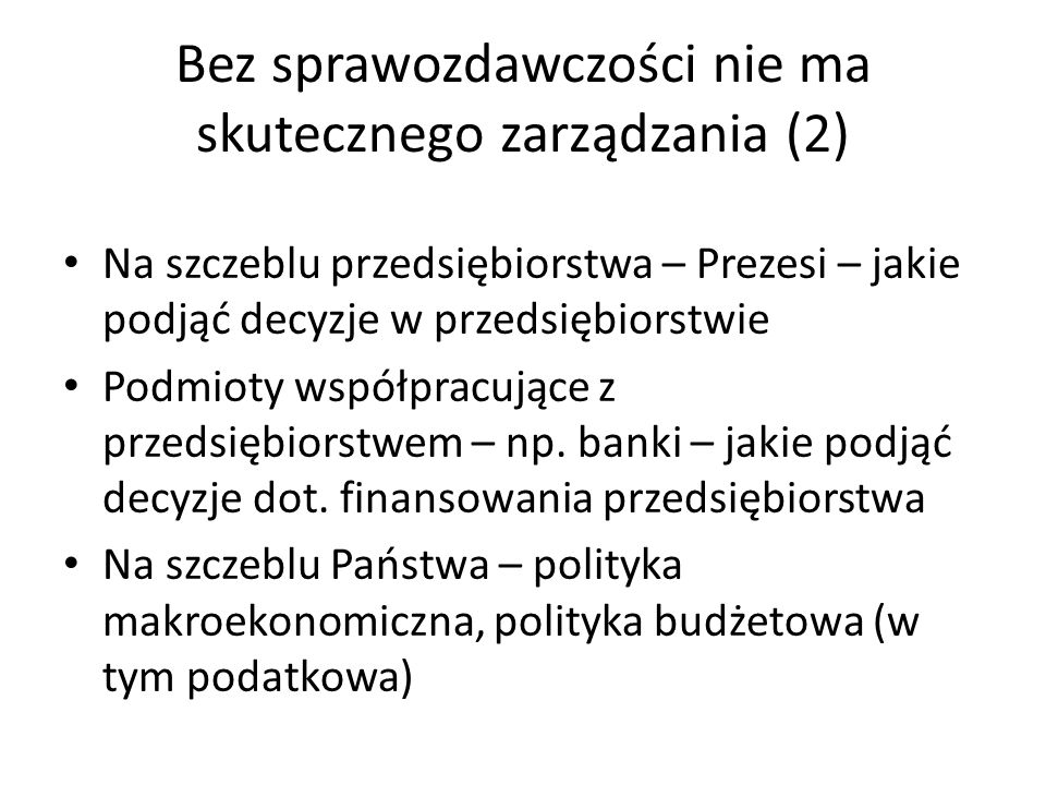 Bez sprawozdawczości nie ma skutecznego zarządzania (2)