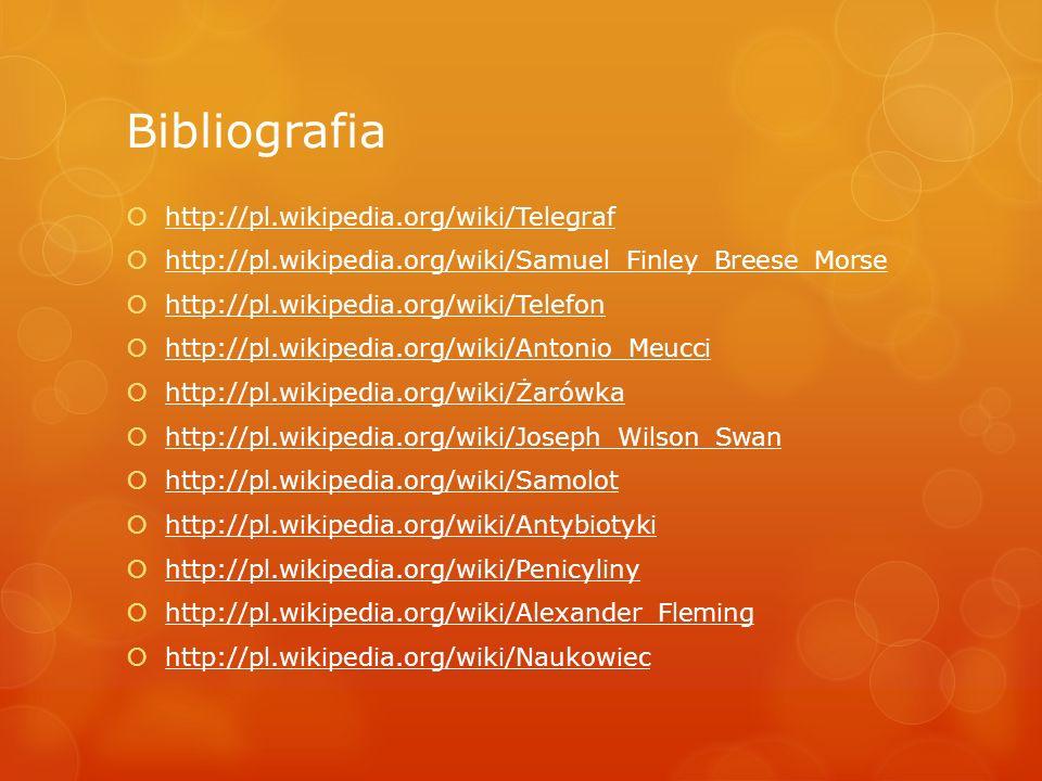 Bibliografia http://pl.wikipedia.org/wiki/Telegraf