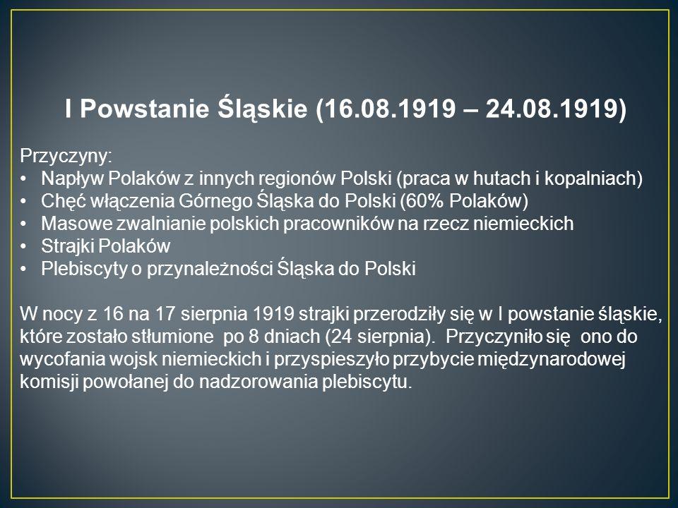I Powstanie Śląskie (16.08.1919 – 24.08.1919)