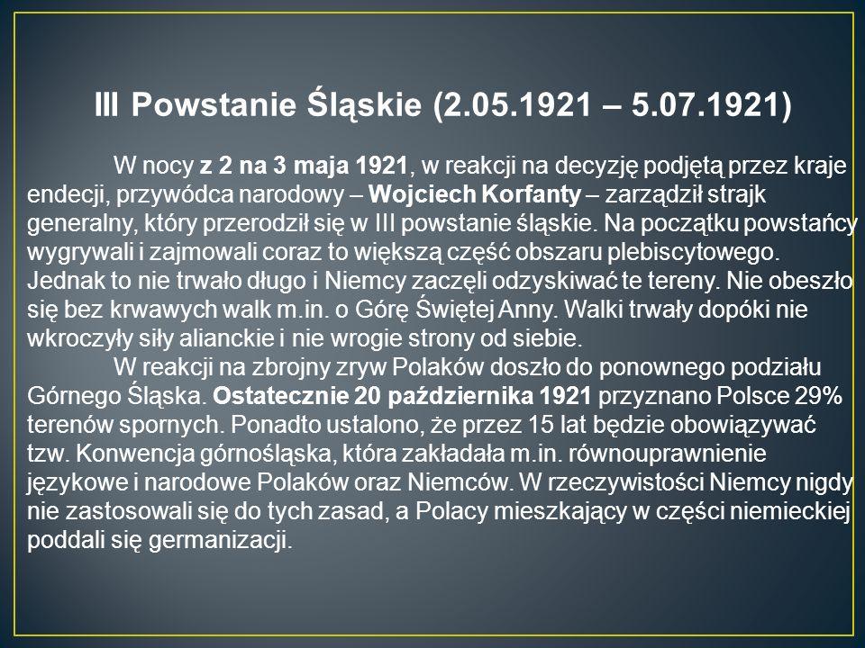 III Powstanie Śląskie (2.05.1921 – 5.07.1921)