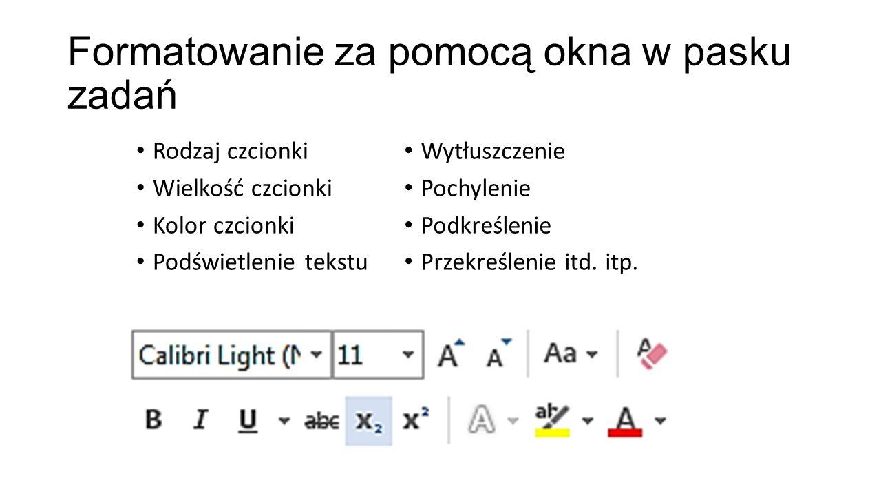 Formatowanie za pomocą okna w pasku zadań
