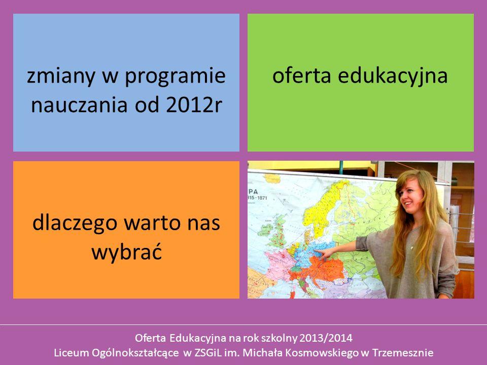 zmiany w programie nauczania od 2012r oferta edukacyjna