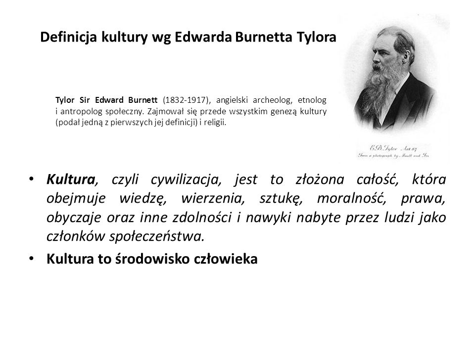 Definicja kultury wg Edwarda Burnetta Tylora