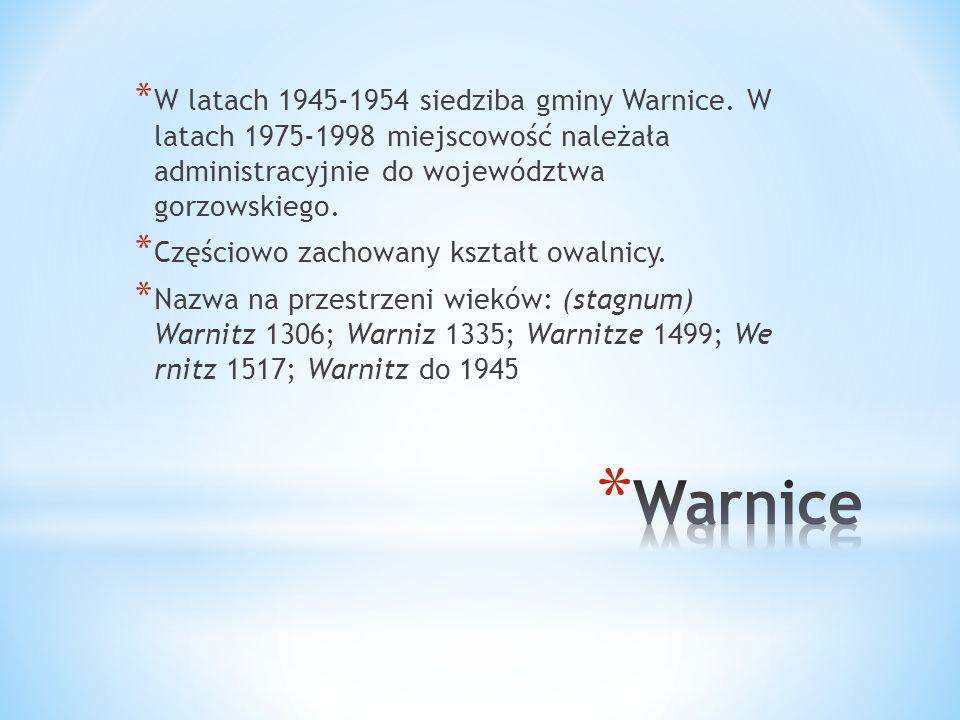 W latach 1945-1954 siedziba gminy Warnice