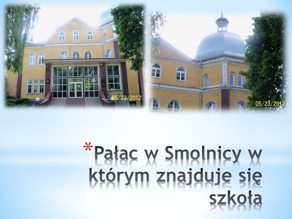 Pałac w Smolnicy w którym znajduje się szkoła