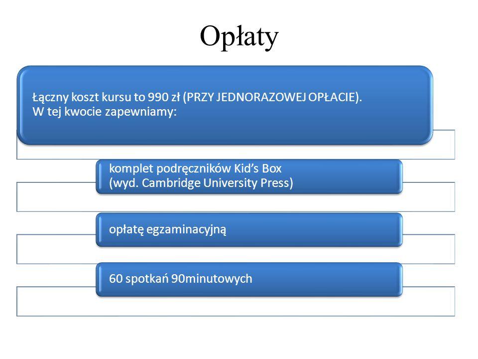 Opłaty Łączny koszt kursu to 990 zł (PRZY JEDNORAZOWEJ OPŁACIE). W tej kwocie zapewniamy: