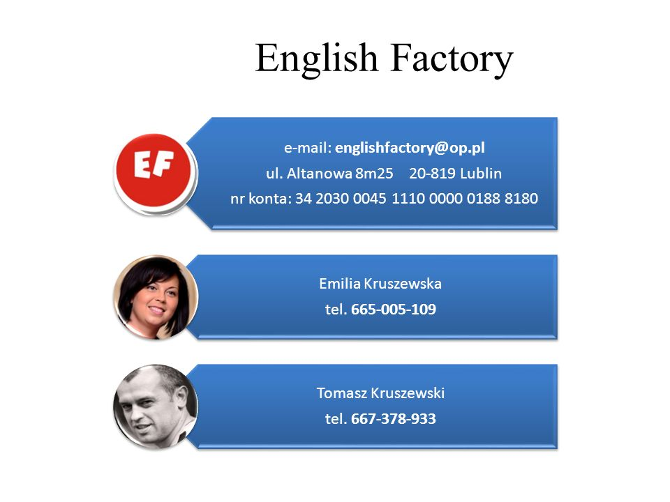 e-mail: englishfactory@op.pl