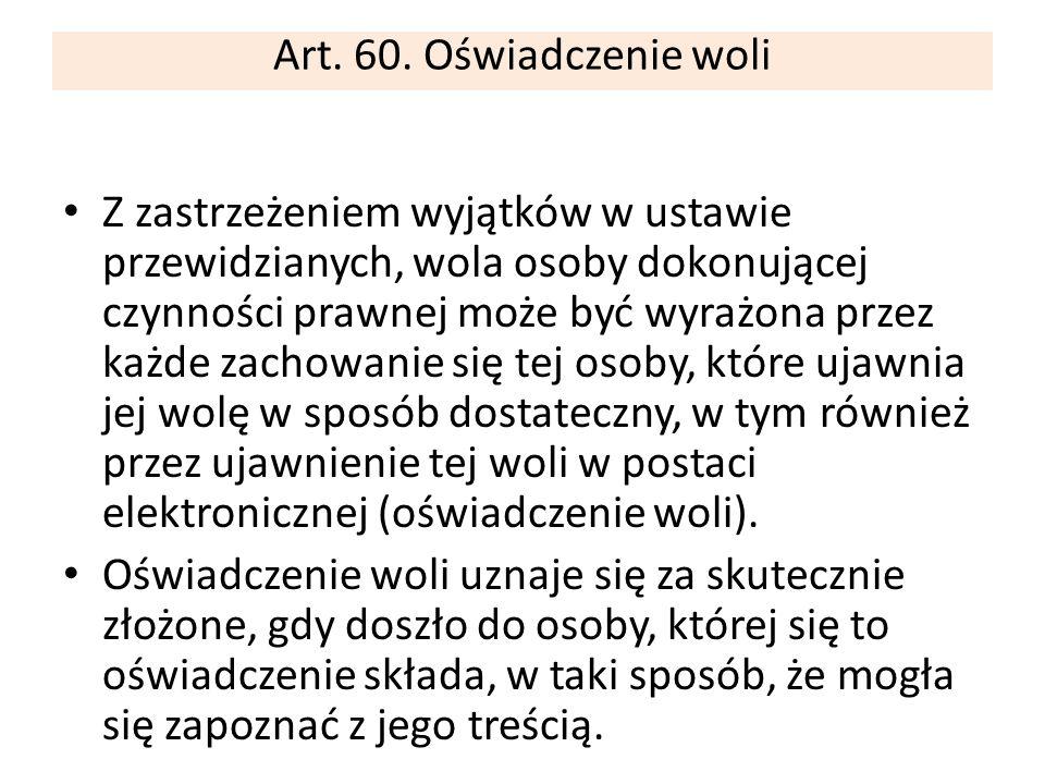 Art. 60. Oświadczenie woli