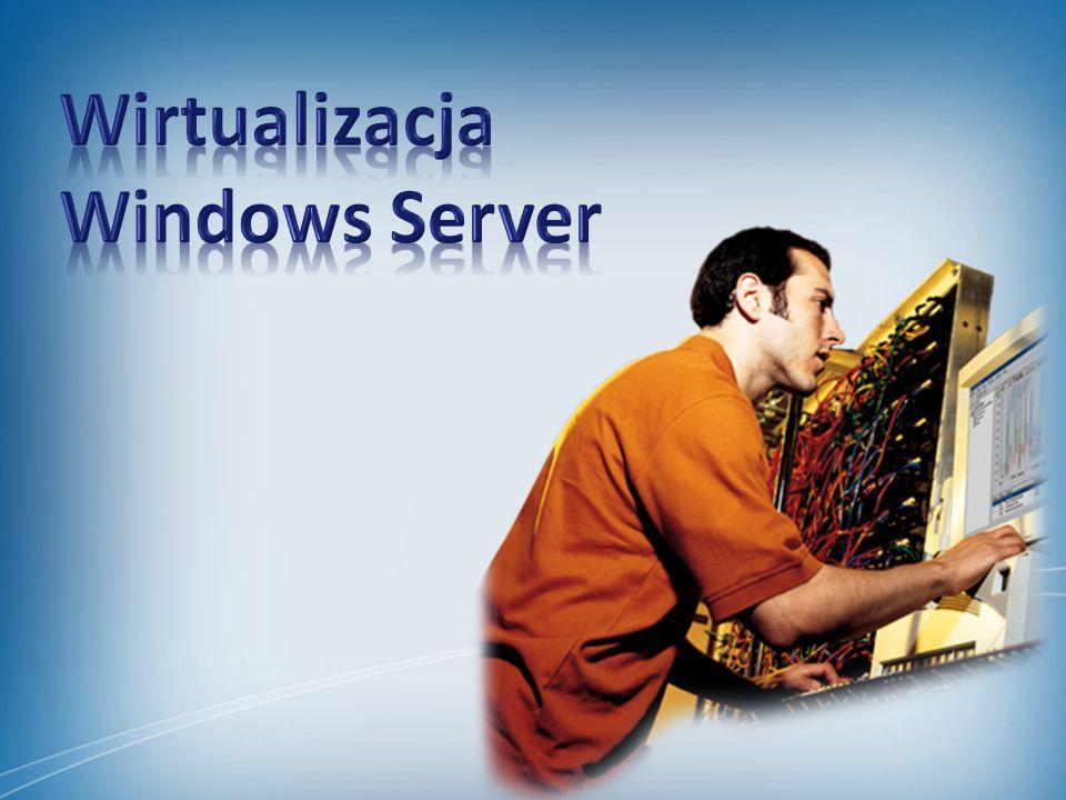 Wirtualizacja Windows Server