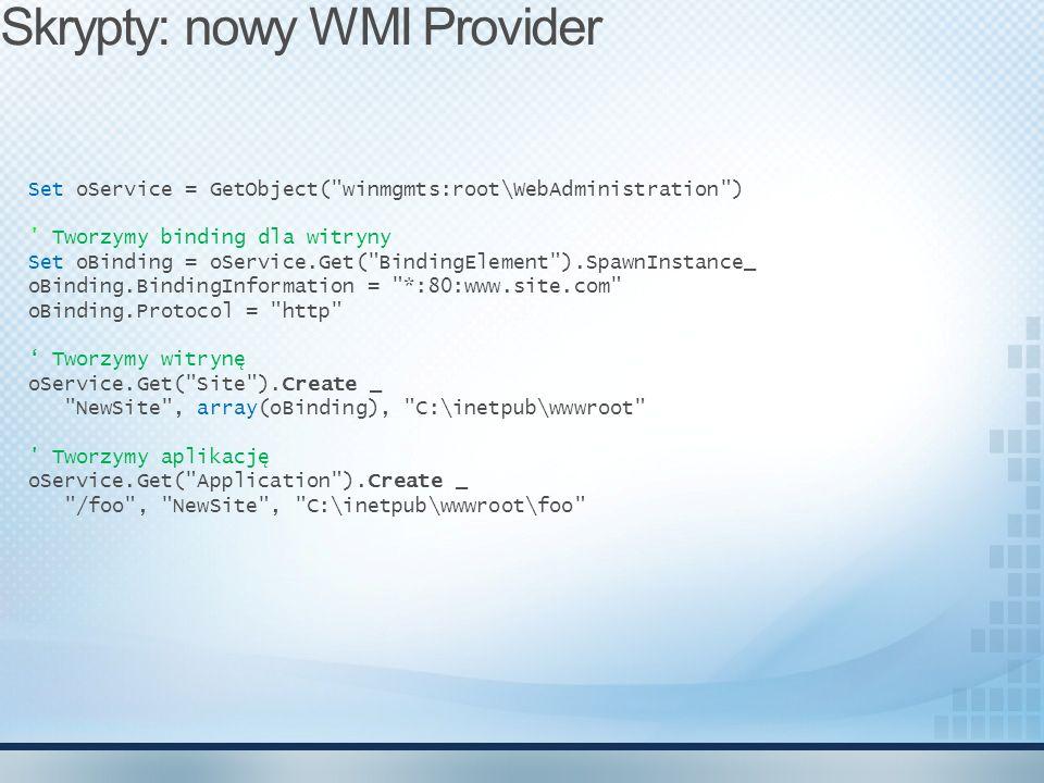 Skrypty: nowy WMI Provider