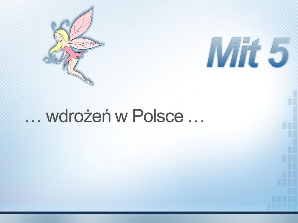 Mit 5 … wdrożeń w Polsce …