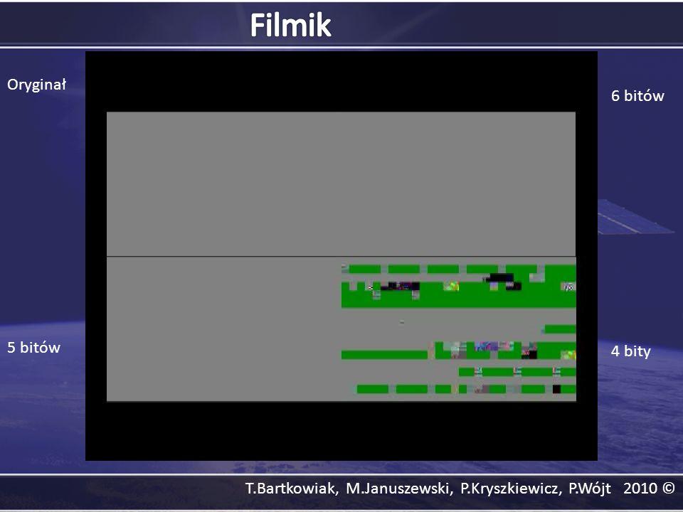 Filmik Oryginał 6 bitów 5 bitów 4 bity