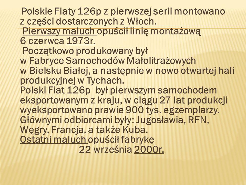 Polskie Fiaty 126p z pierwszej serii montowano z części dostarczonych z Włoch.