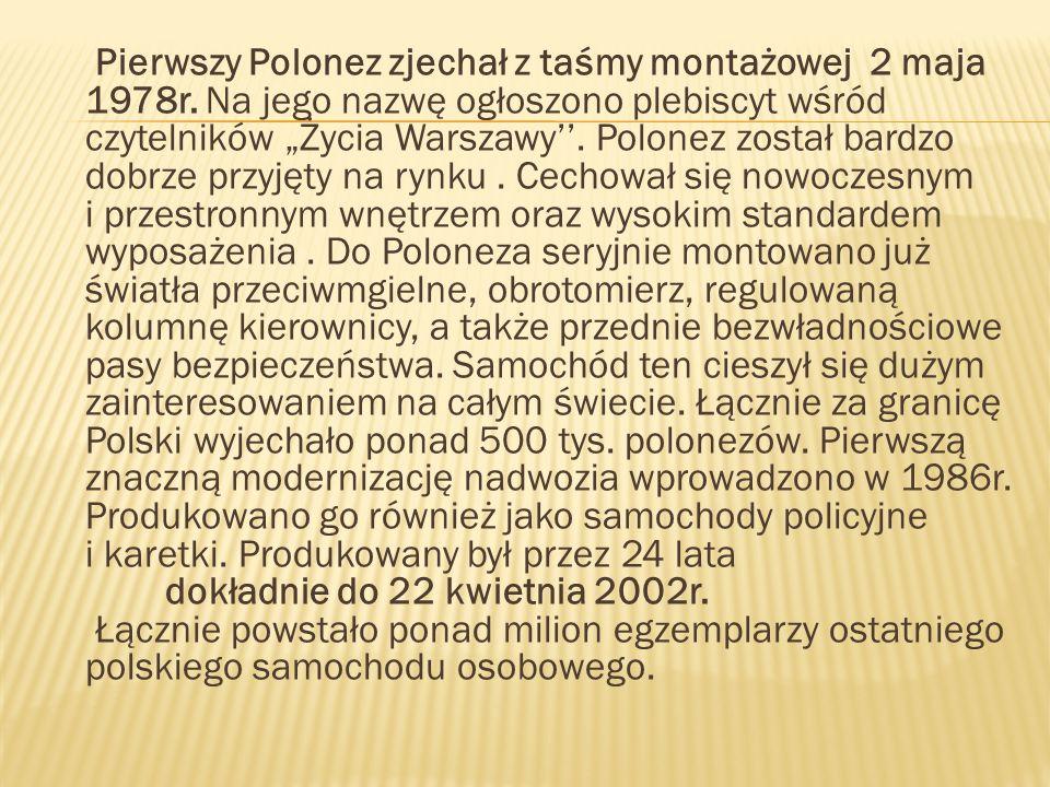 Pierwszy Polonez zjechał z taśmy montażowej 2 maja 1978r