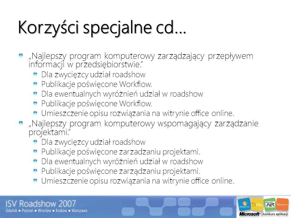 """Korzyści specjalne cd... """"Najlepszy program komputerowy zarządzający przepływem informacji w przedsiębiorstwie."""