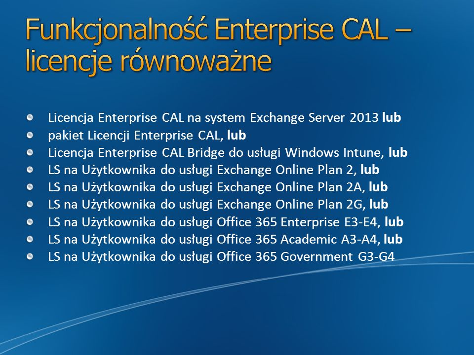 Funkcjonalność Enterprise CAL – licencje równoważne