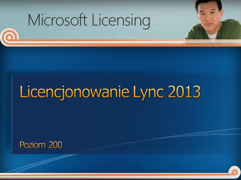 Licencjonowanie Lync 2013 Poziom 200