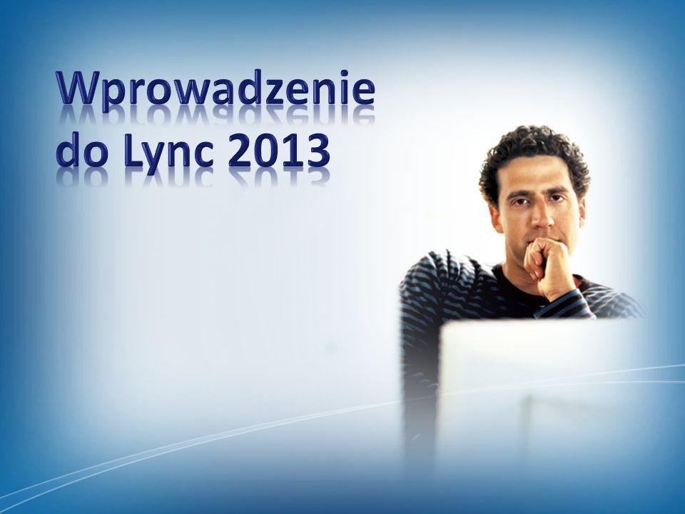 Wprowadzenie do Lync 2013