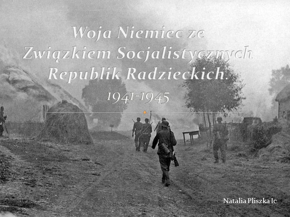 Woja Niemiec ze Związkiem Socjalistycznych Republik Radzieckich
