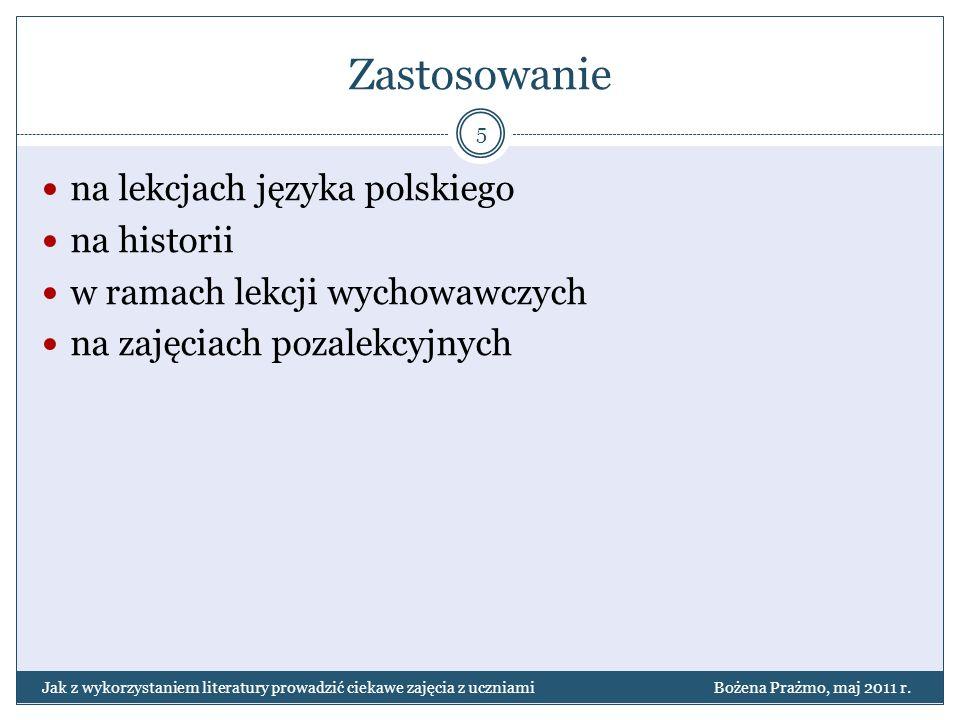 Zastosowanie na lekcjach języka polskiego na historii