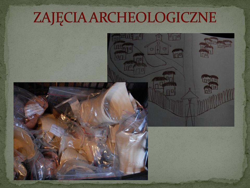 ZAJĘCIA ARCHEOLOGICZNE