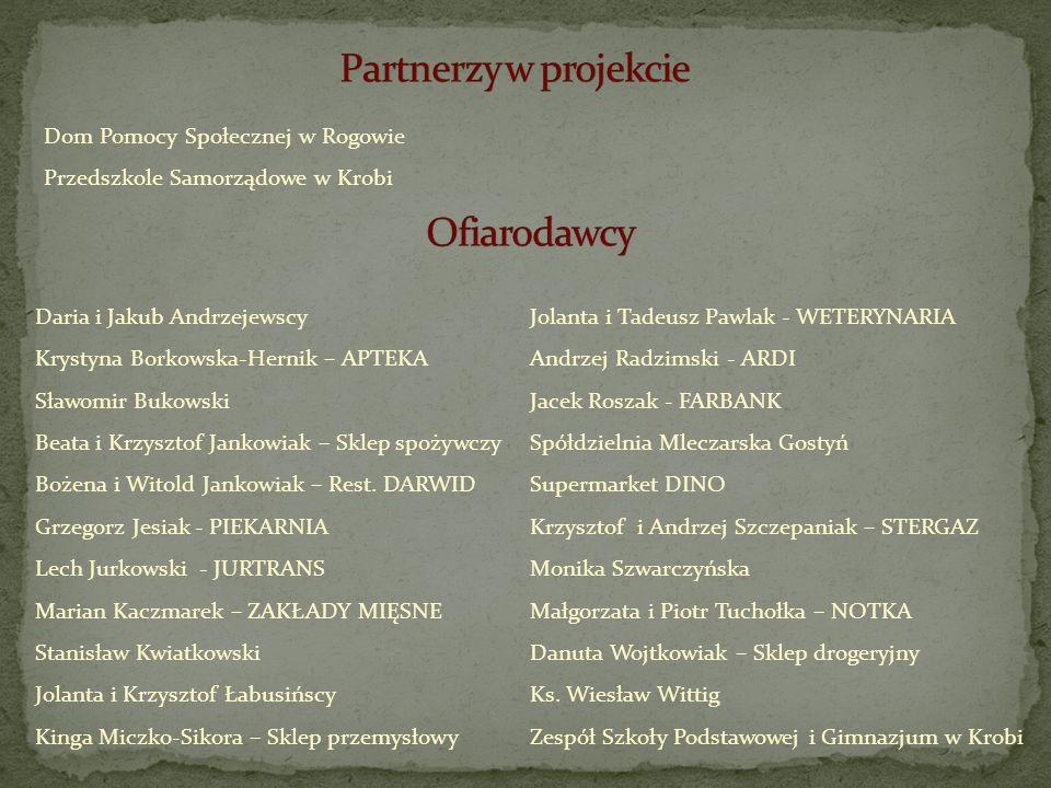 Partnerzy w projekcie Ofiarodawcy Dom Pomocy Społecznej w Rogowie
