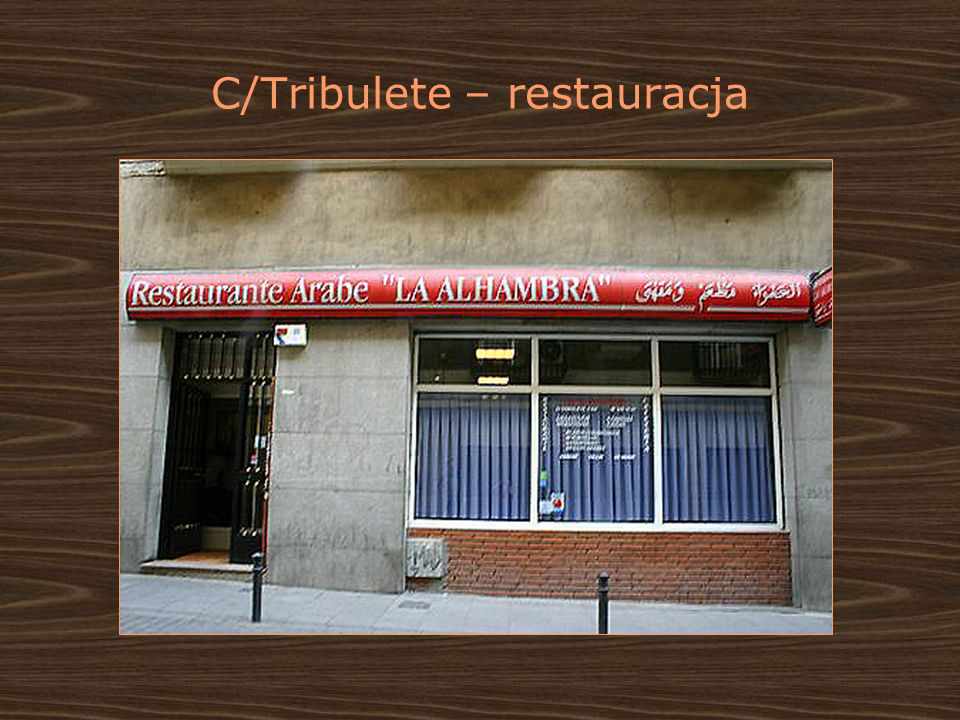 C/Tribulete – restauracja