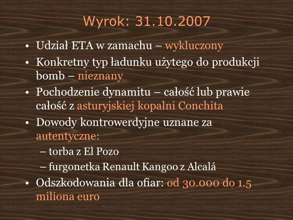 Wyrok: 31.10.2007 Udział ETA w zamachu – wykluczony